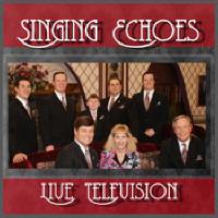 Singing Echoes Live Television CD/DVD Combo